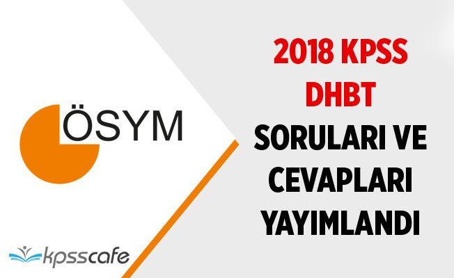 2018-KPSS DHBT Soruları ve Cevapları Yayımlandı