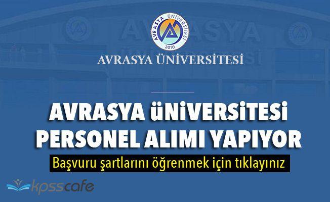 Avrasya Üniversitesi Personel Alımı Yapacak!