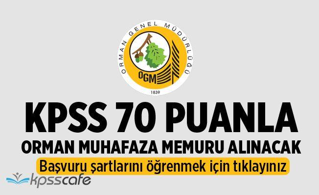 OGM KPSS 70 Puanla Orman Muhafaza Memuru Alımı Yapacak!