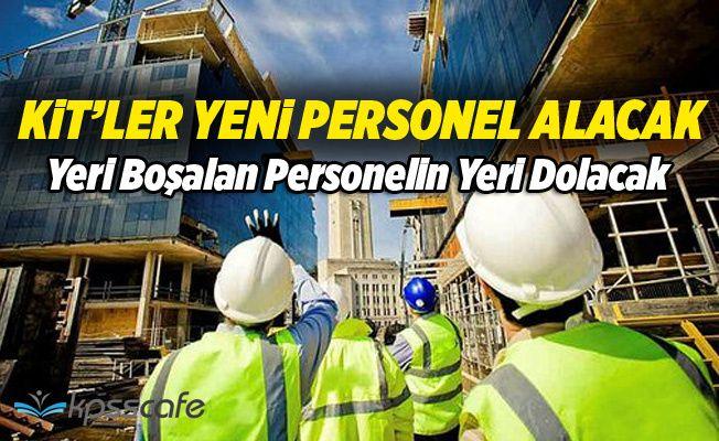 KİT'ler Yeni Personel Alacak!