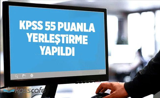 KPSS 55 Puanla Yerleştirme Yapıldı!