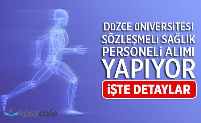 Düzce Üniversitesi Sözleşmeli Sağlık Personeli Alıyor! Fiyoterapit, Biyolog, Ebe...