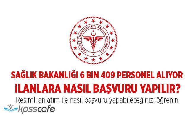 Sağlık Bakanlığı 6 Bin 409 Personel Alımı Yapıyor! Sağlık Bakanlığı İlanlarına Nasıl Başvuru Yapılır?