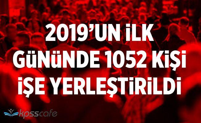 2019 Yılının İlk Gününde 1052 Kişi İşe Yerleşti!