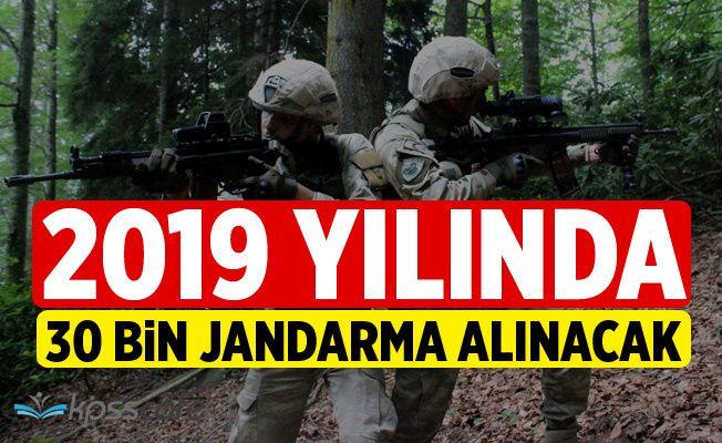 2019'da 30 Bin Jandarma Alınacak!
