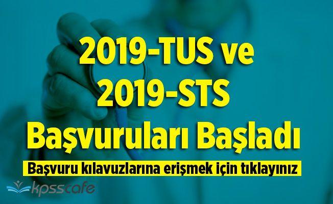 2019-TUS ve 2019-STS Başvuruları Başladı