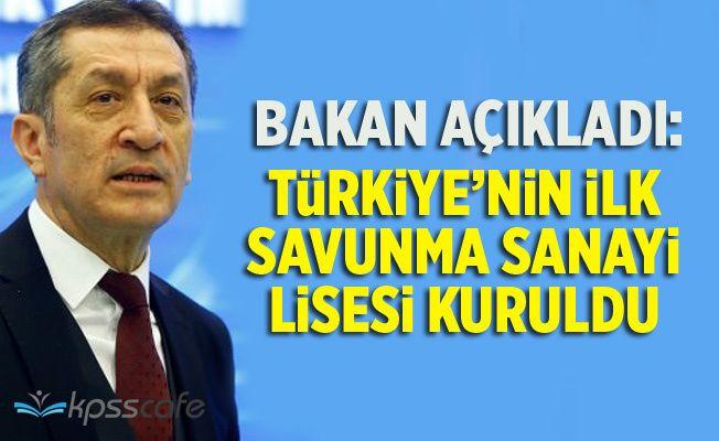 Bakan Selçuk Açıkladı: Türkiye'nin İlk Savunma Sanayi Lisesi