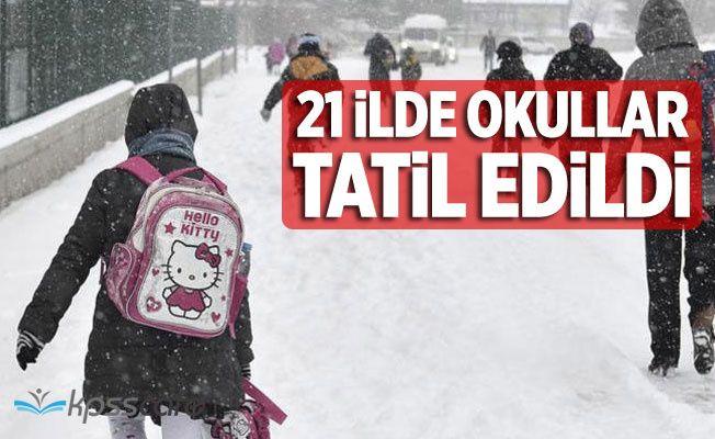 21 İlde Okullar Tatil Edildi!