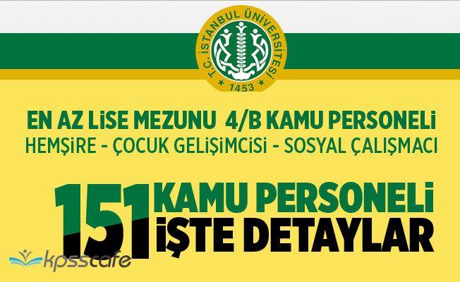 İstanbul Üniversitesi En Az Lise Mezunu 4/B Kamu Personeli Alımı Yapıyor!