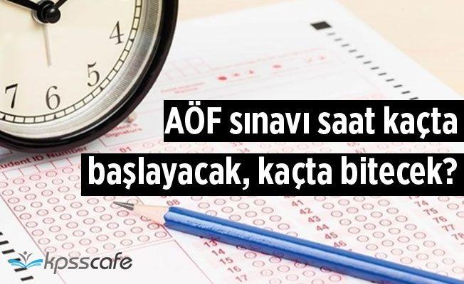 AÖF sınavı saat kaçta başlayacak, kaçta bitecek? 2019 AÖF sınav giriş belgesi (final sınavı) nasıl alınır?
