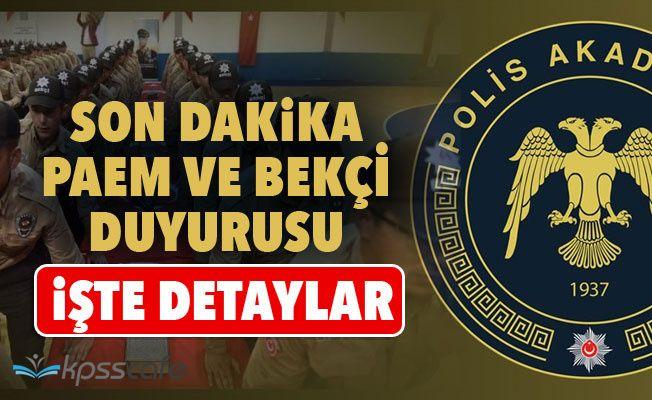 Polis Akademisi'nden Son Dakika Bekçi ve PAEM Duyurusu!
