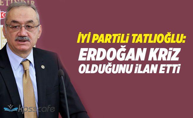 """""""Erdoğan Kriz Olduğunu İlan Etti"""""""