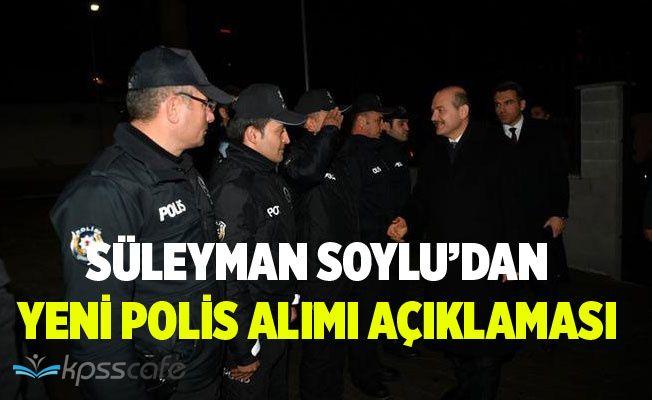 Bakan Soylu'dan Yeni Polis Alımı Açıklaması!