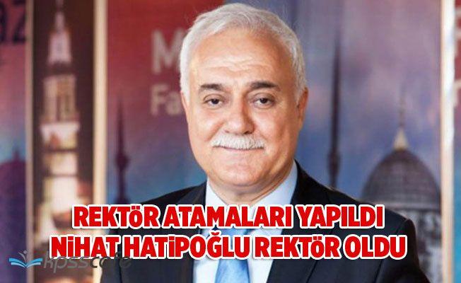 Atamalar Resmi Gazete'de Yayımlandı! Nihat Hatipoğlu Rektör Oldu!