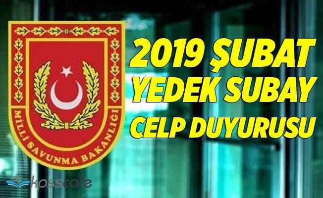 Şubat 2019 Yedek Subay Celp Duyurusu Yayımlandı!