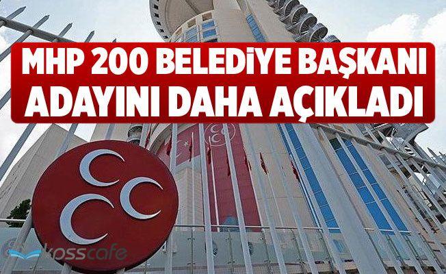 MHP 200 belediye başkanı adayını daha açıkladı