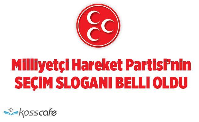 MHP'nin Yerel Seçim Sloganı Belli Oldu