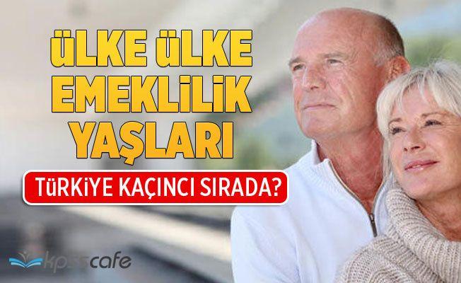 Ülke Ülke Emeklilik Yaşları! Bakın Türkiye Kaçıncı Sırada?