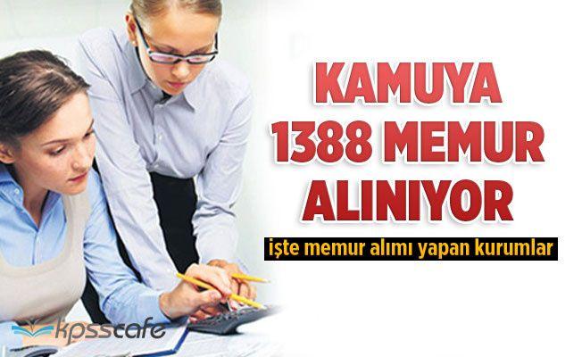Kamuya 1388 Memur Alınıyor!