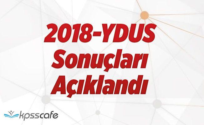 2018-YDUS Sonuçları Açıklandı