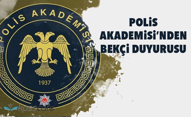 Polis Akademisi'nden Bekçi Duyurusu!