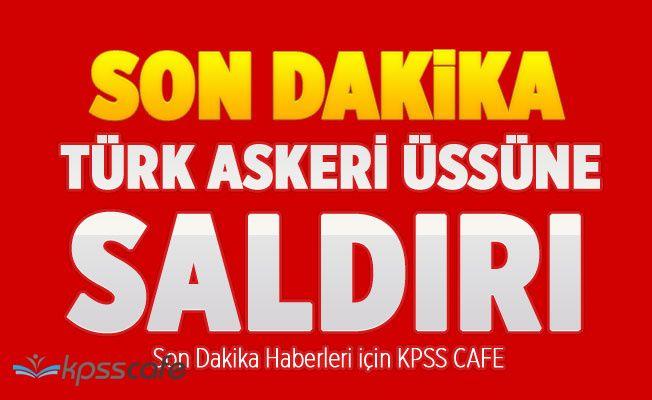 Kuzey Irak'ta Türk askeri üssüne saldırı!
