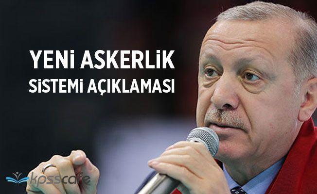 Cumhurbaşkanı Erdoğan'dan yeni Askerlik Yasası açıklaması