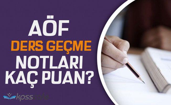 AÖF Ders Geçme Notları! AÖF Sınavından Kaç Puan Alınırsa Geçilir?