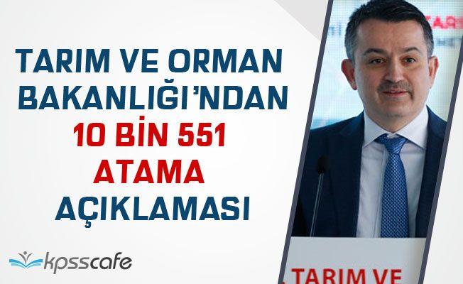 Tarım Bakanlığı'ndan 10 Bin 551 Atama Açıklaması!