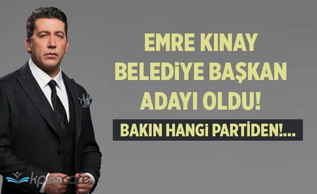 Ünlü Oyuncu Emre Kınay Belediye Başkan Adayı Oldu! Bakın Hangi Partiden!..