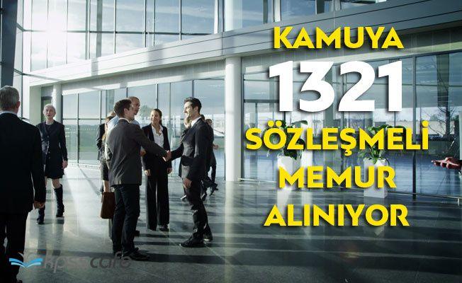 Kamuya 1321 Sözleşmeli Memur Alınıyor!