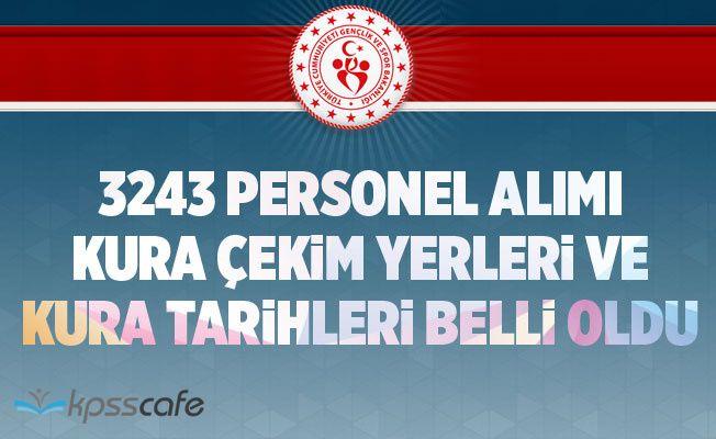 Gençlik ve Spor Bakanlığı 3243 İşçi Alımı Kura Çekim Yerleri ve Tarihi Belli Oldu!