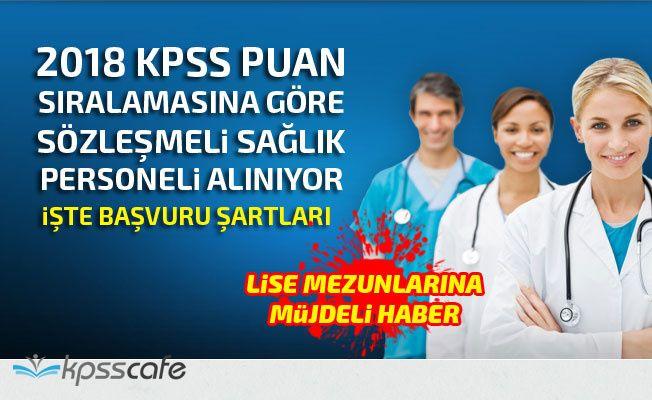 KPSS Puan Sıralamasına Göre Sözleşmeli Sağlık Personeli Alınıyor!