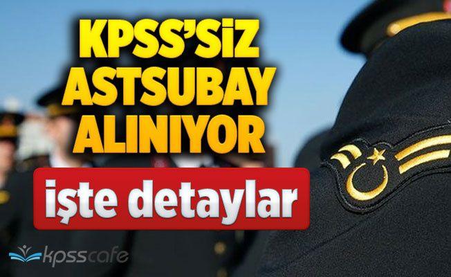 KPSS'siz Astsubay Alımı Yapılıyor! İşte Başvuru Şartları!