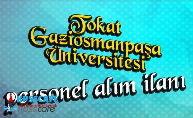 Tokat GaziosmanPaşa Üniversitesi Personel Alıyor!