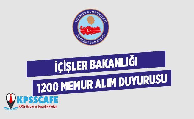 İçişleri Bakanlığı 1200 Memur Alımı Duyurusu!