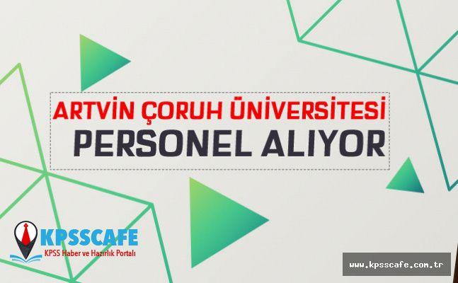 Artvin Çoruh Üniversitesi Personel Alıyor!