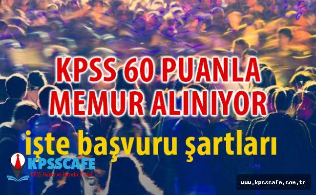 KPSS 60 Puanla Memur Alınıyor!