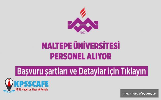 Maltepe Üniversitesi Personel Alıyor!
