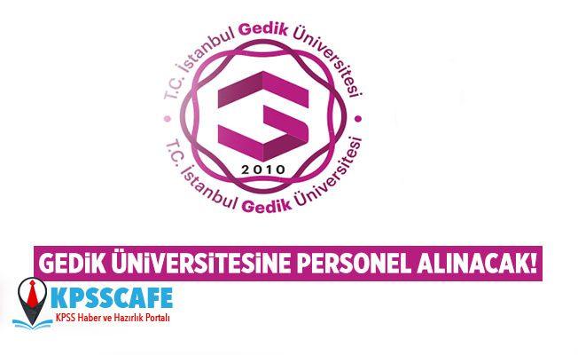 Gedik Üniversitesine Personel alınacak!