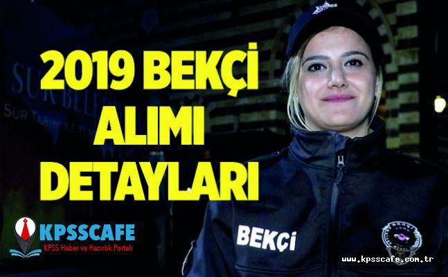 2019 Bekçi Alımı Detayları...