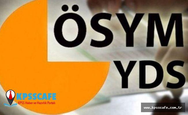 2019-YDS/1 Sınava Giriş Belgeleri Açıklandı