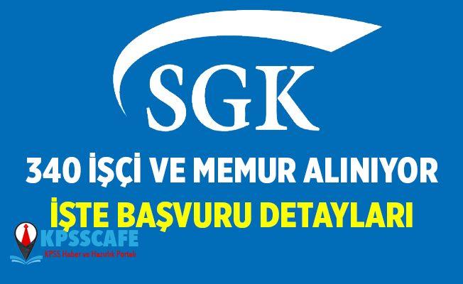 SGK Kamu Personeli Alıyor! İşte Başvuru Detayları...
