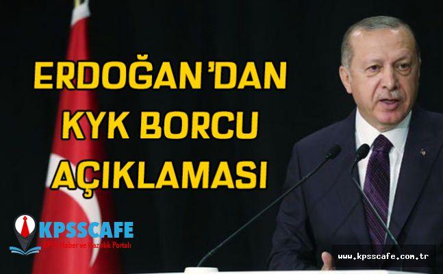Erdoğan KYK Borcu Açıklaması