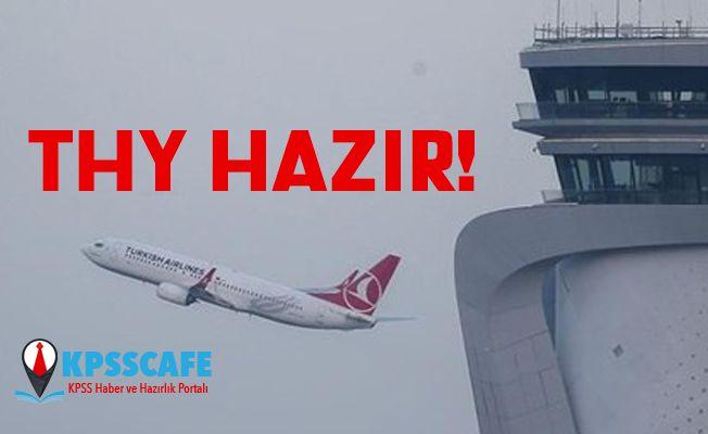 Türk Hava Yolları dev taşınmaya hazır! Geri sayım başladı!