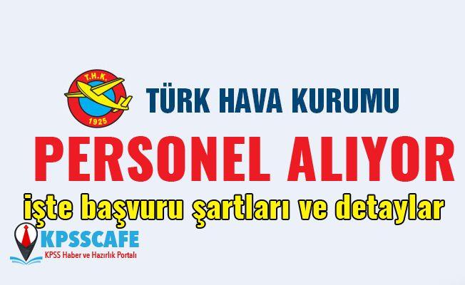Türk Hava Kurumu Personel Alıyor! Detaylar Haberimizde!