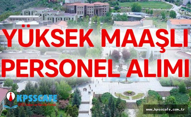 Bilkent Üniversitesi Yüksek Maaşlı Personel Alıyor! İşte Detaylar!
