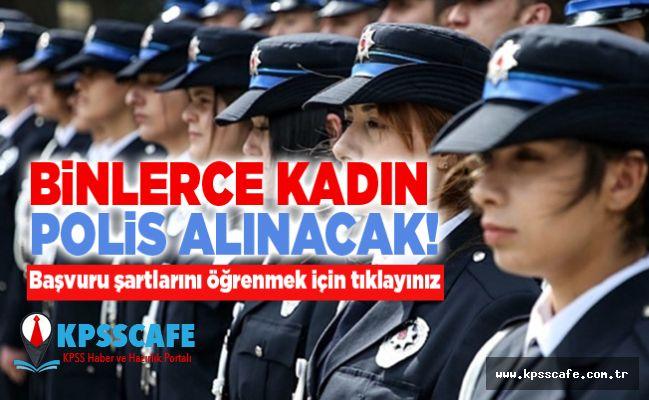 Binlerce Kadın Polis Alınacak!