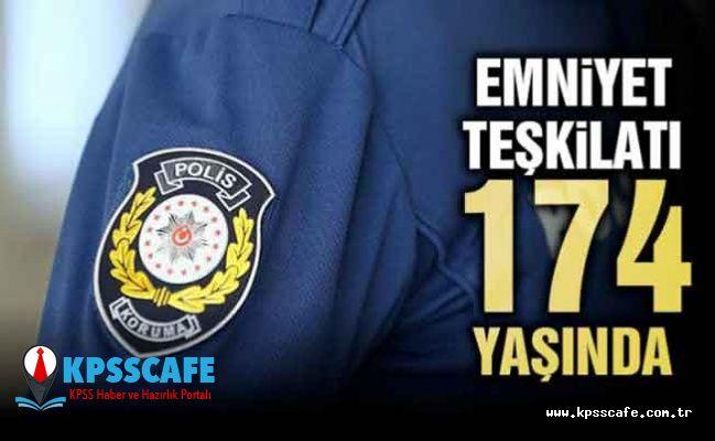 Emniyet Teşkilatı 174 Yaşında!