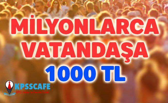 Milyonlarca vatandaşa bir müjde daha! 1000 TL'yi bulacak!